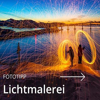 Fototipp Lichtmalerei