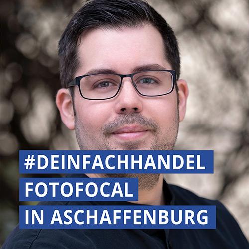 #DEINFACHHANDEL - Foto Focal in Aschaffenburg